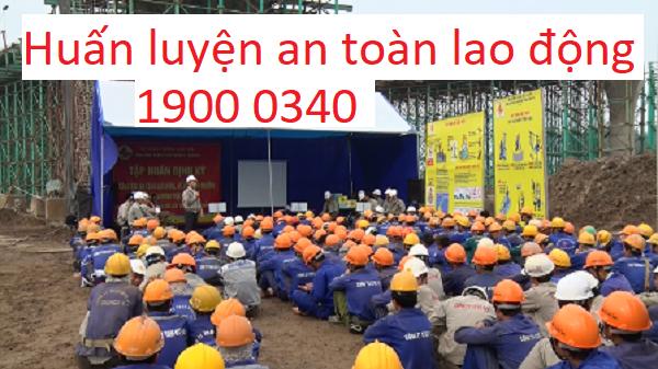 Đào tạo huấn luyện an toàn lao động