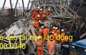 Báo cáo tổng hợp tình hình tai nạn lao động