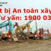 Thiết bị có yêu cầu nghiêm ngặt về an toàn xây dựng