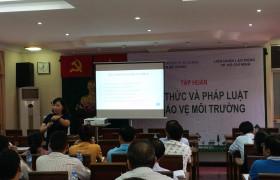 Tập huấn Kiến thức bảo vệ Môi trường tại Liên Đoàn Lao Động