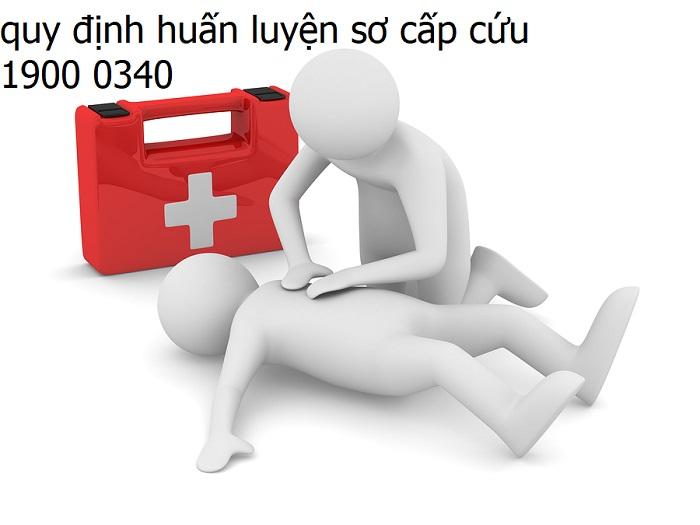 Quy định huấn luyện sơ cấp cứu