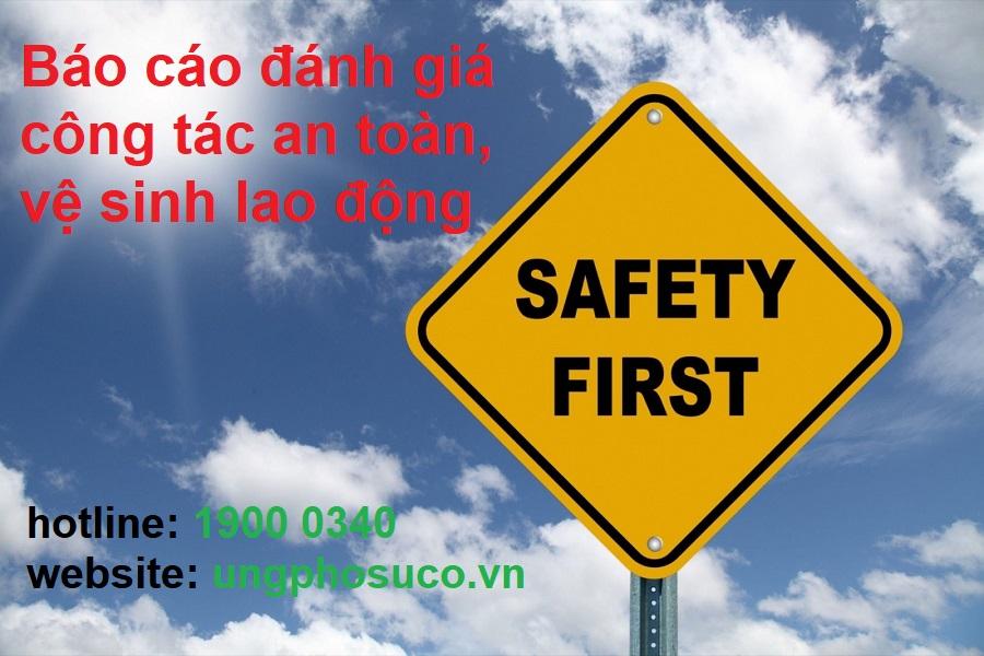 Báo cáo đánh giá công tác an toàn vệ sinh lao động